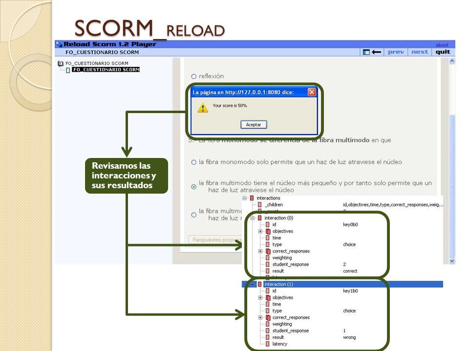 SCORM_ RELOAD Revisamos las interacciones y sus resultados