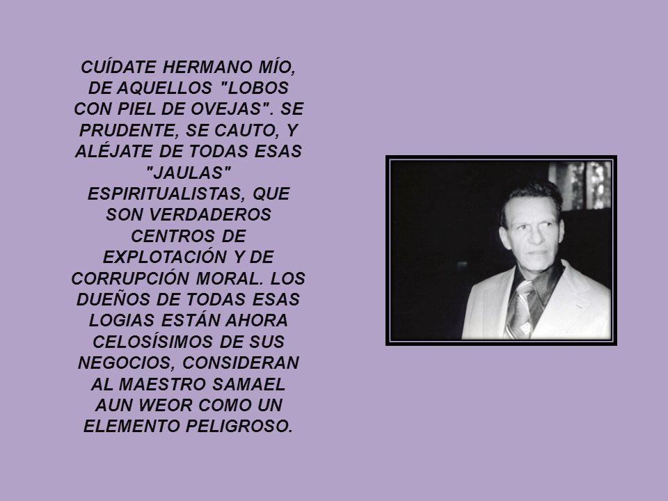 CUÍDATE HERMANO MÍO, DE AQUELLOS LOBOS CON PIEL DE OVEJAS .