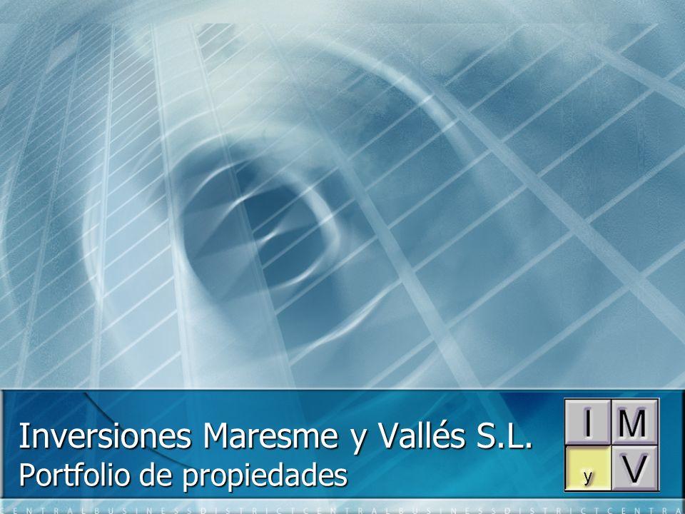 Inversiones Maresme y Vallés S.L. Portfolio de propiedades