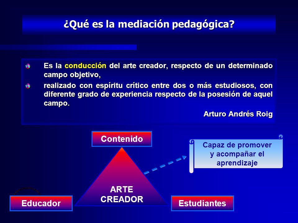EL PROCESO EDUCATIVO InsumoProcesoProducto EducadorE – A – DEstudiantes ¿Quién? ¿Qué? ¿ _____? ¿Cómo? Med. pedagógica ¿Sólo contenidos? ¿ _____?