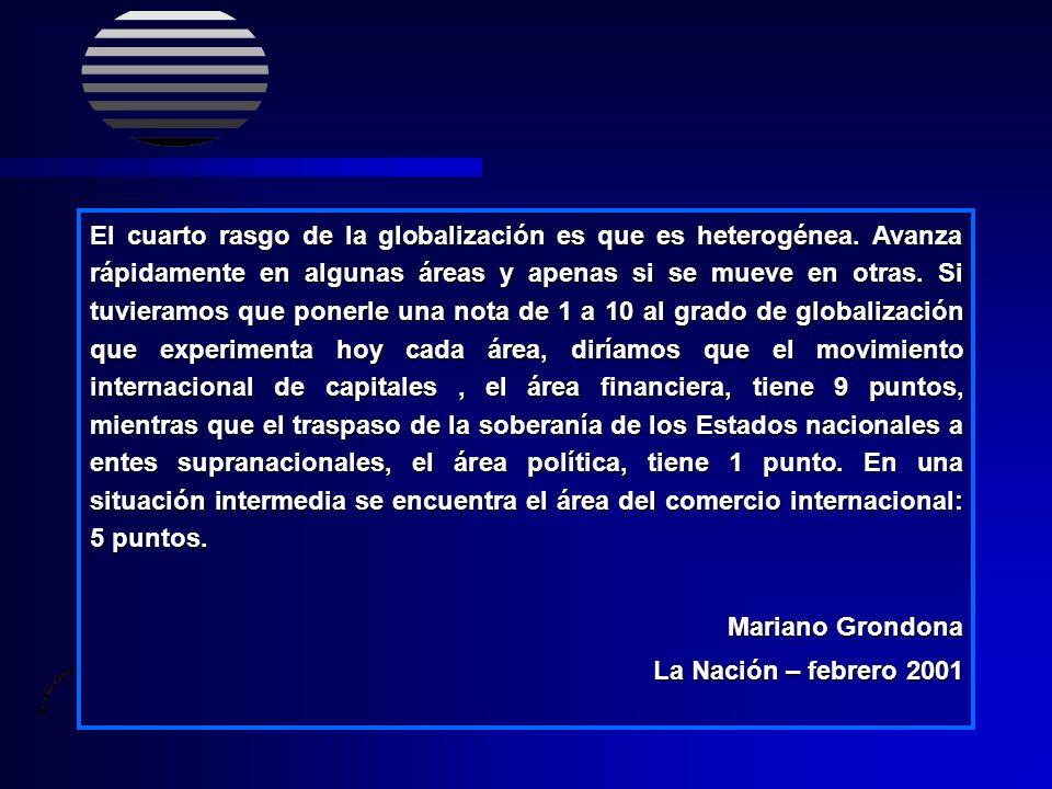 Acerca de la globalización La globalización es la gestación de una sociedad universal.