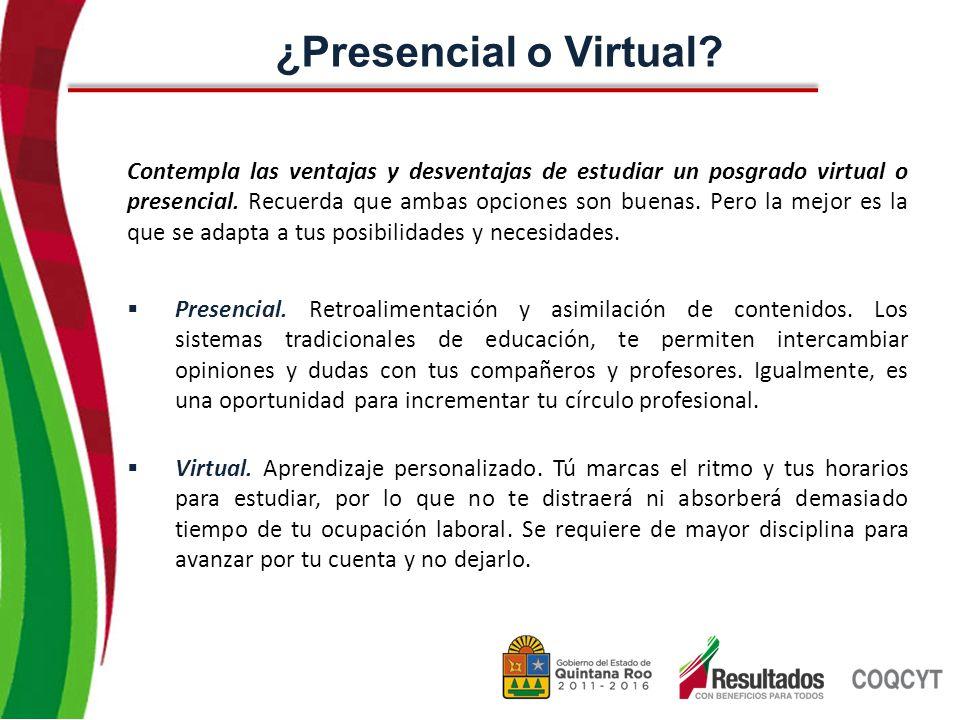 Contempla las ventajas y desventajas de estudiar un posgrado virtual o presencial.