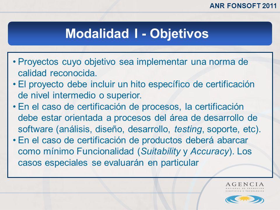 Modalidad I - Objetivos Proyectos cuyo objetivo sea implementar una norma de calidad reconocida.