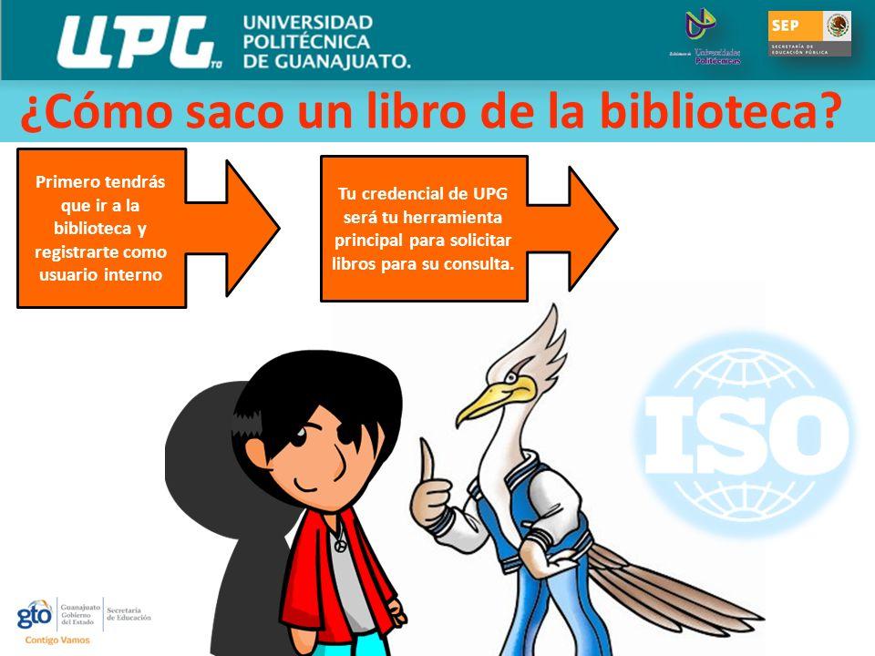 ¿ COMO REALIZO CUALQUIER PAGO? Primero tendrás que ir a la biblioteca y registrarte como usuario interno Tu credencial de UPG será tu herramienta prin
