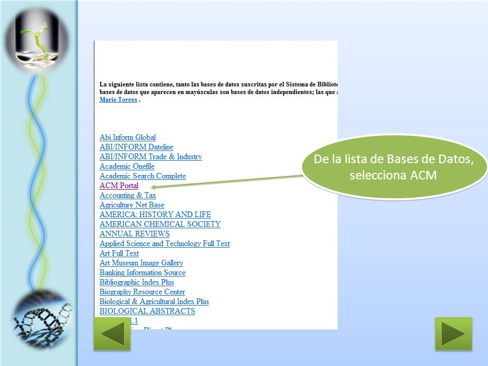De la lista de Bases de Datos, selecciona ACM De la lista de Bases de Datos, selecciona ACM