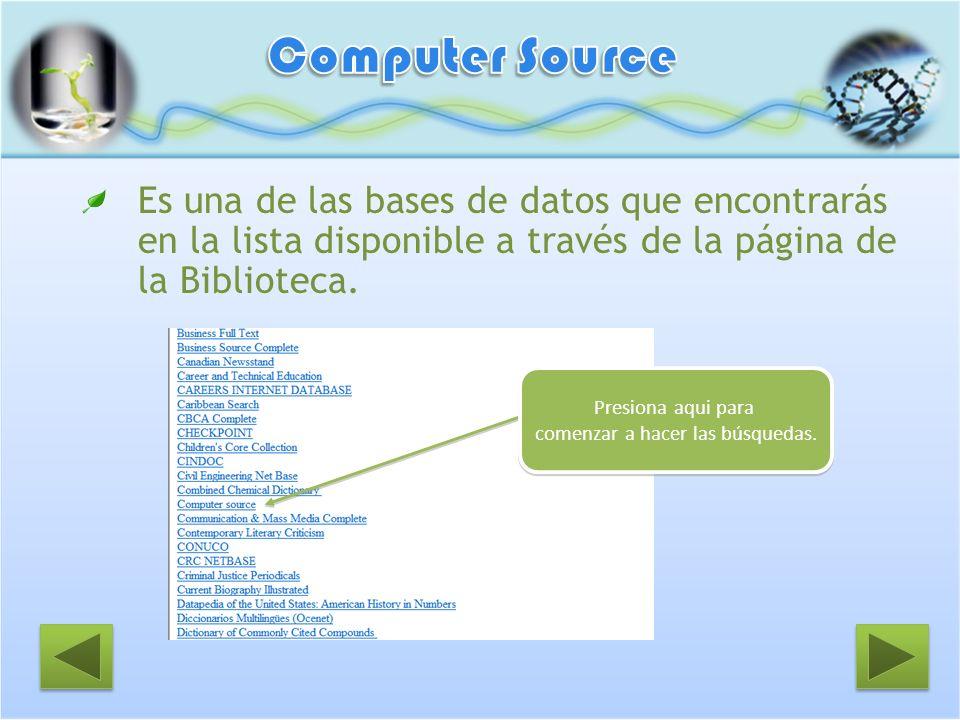 Es una de las bases de datos que encontrarás en la lista disponible a través de la página de la Biblioteca. Presiona aqui para comenzar a hacer las bú
