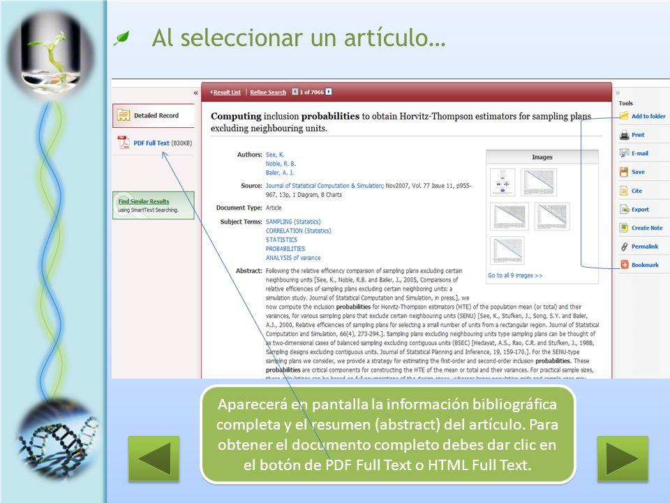 Al seleccionar un artículo… Aparecerá en pantalla la información bibliográfica completa y el resumen (abstract) del artículo. Para obtener el document