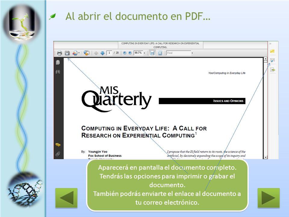 Al abrir el documento en PDF… Aparecerá en pantalla el documento completo. Tendrás las opciones para imprimir o grabar el documento. También podrás en