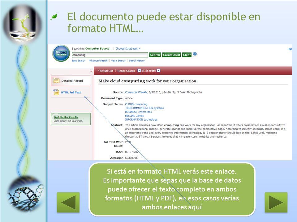 El documento puede estar disponible en formato HTML… Si está en formato HTML verás este enlace. Es importante que sepas que la base de datos puede ofr