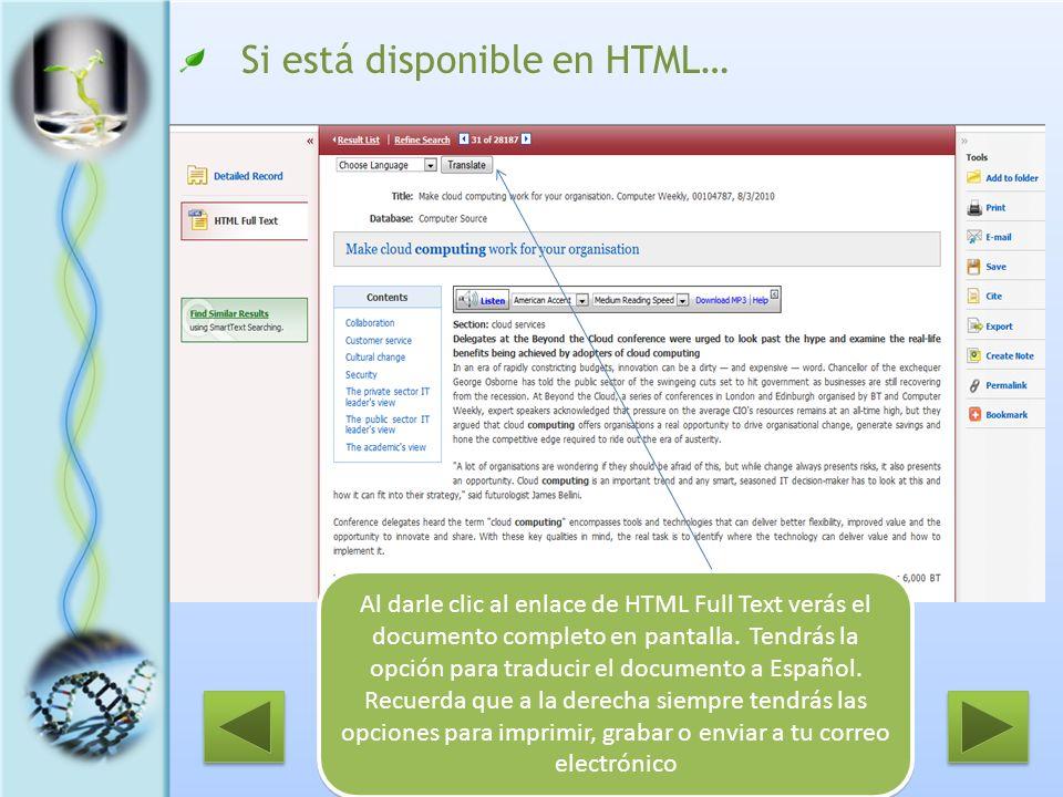 Si está disponible en HTML… Al darle clic al enlace de HTML Full Text verás el documento completo en pantalla. Tendrás la opción para traducir el docu