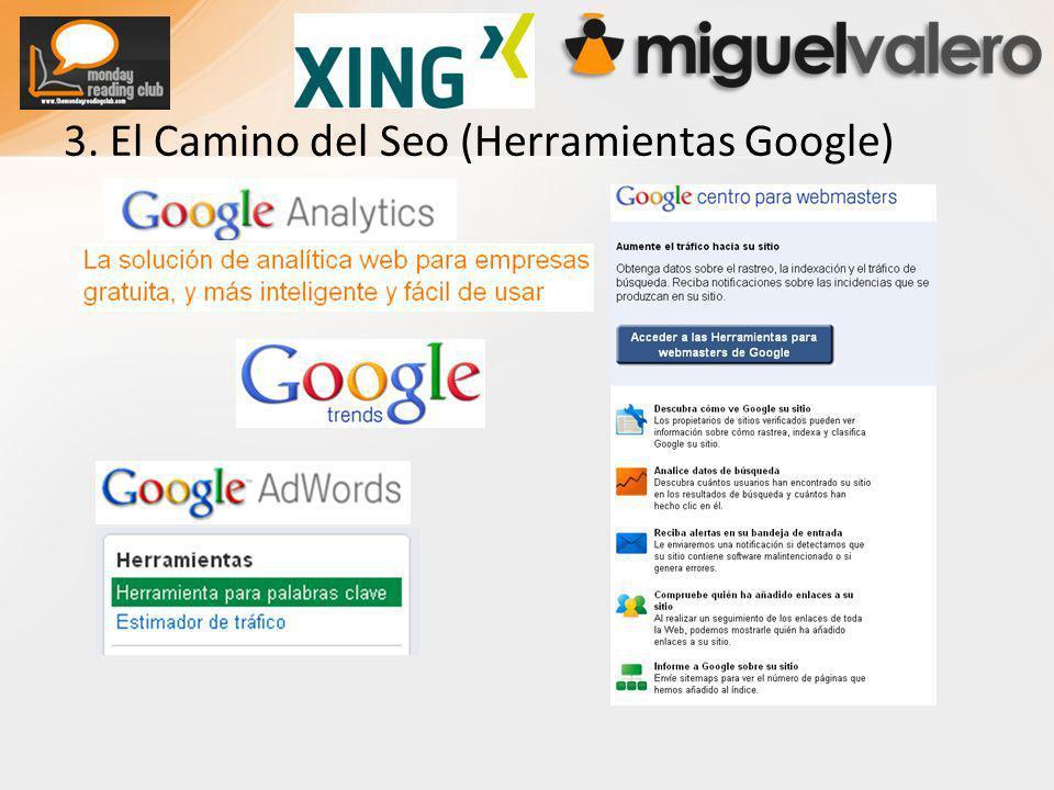 3. El Camino del Seo (Herramientas Google)