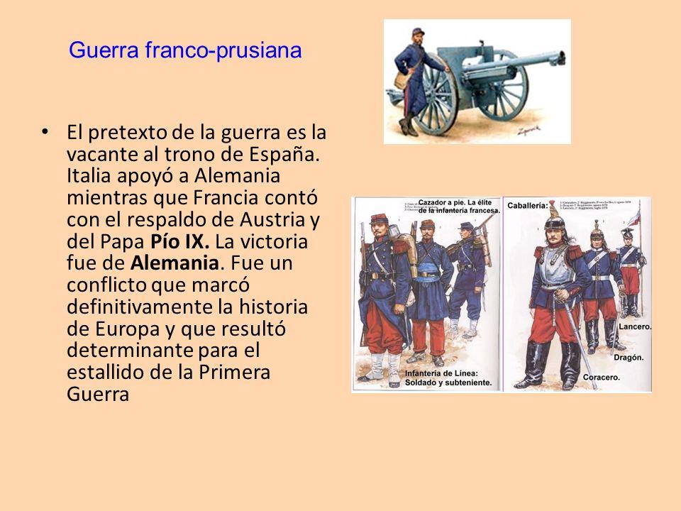 El pretexto de la guerra es la vacante al trono de España. Italia apoyó a Alemania mientras que Francia contó con el respaldo de Austria y del Papa Pí