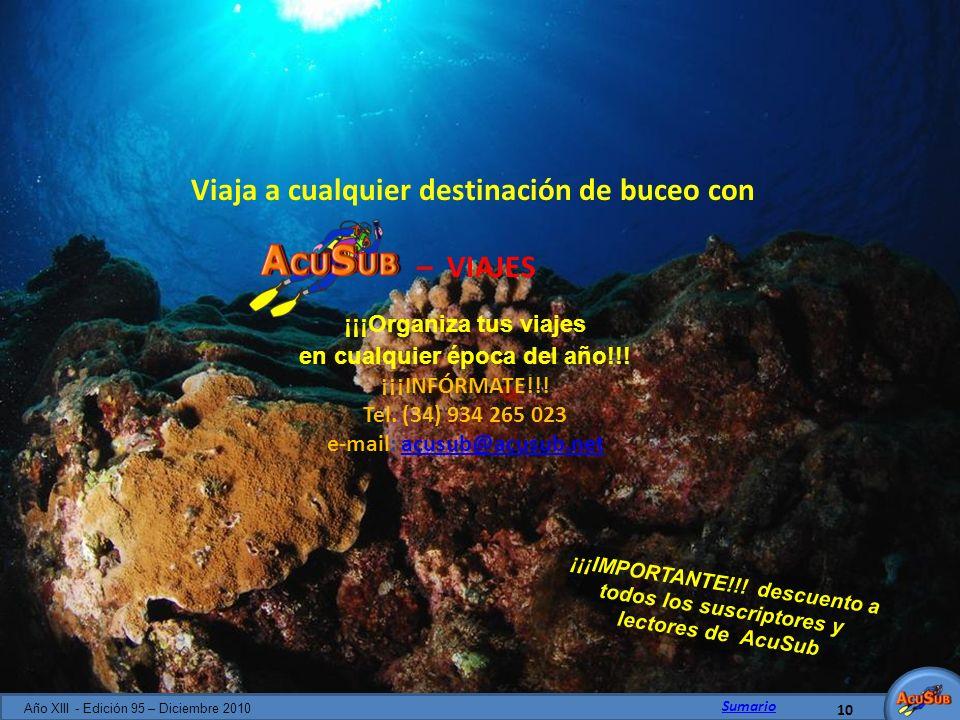 Viaja a cualquier destinación de buceo con – VIAJES ¡¡¡Organiza tus viajes en cualquier época del año!!! ¡¡¡INFÓRMATE!!! Tel. (34) 934 265 023 e-mail: