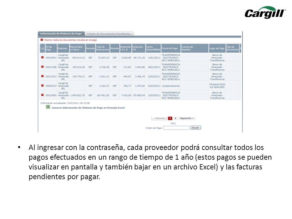 Al ingresar con la contraseña, cada proveedor podrá consultar todos los pagos efectuados en un rango de tiempo de 1 año (estos pagos se pueden visuali