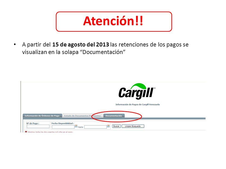 Atención!! A partir del 15 de agosto del 2013 las retenciones de los pagos se visualizan en la solapa Documentación
