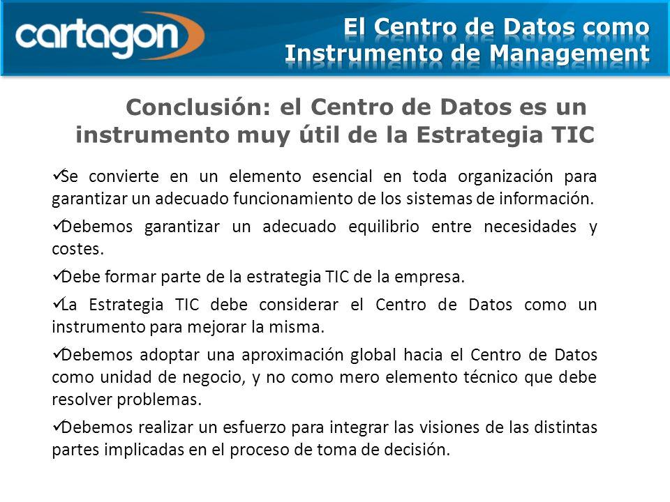 el Centro de Datos es un instrumento muy útil de la Estrategia TIC Se convierte en un elemento esencial en toda organización para garantizar un adecuado funcionamiento de los sistemas de información.