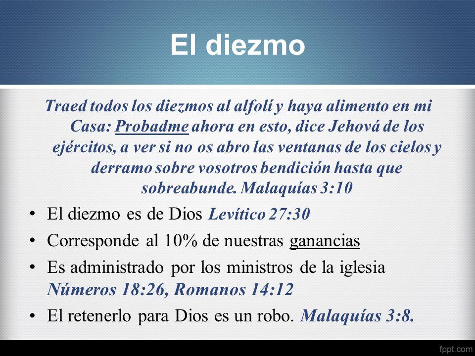 Traed todos los diezmos al alfolí y haya alimento en mi Casa: Probadme ahora en esto, dice Jehová de los ejércitos, a ver si no os abro las ventanas d