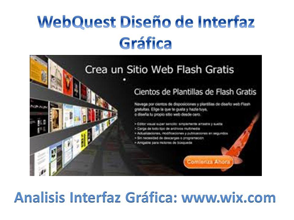 Webquest Diseño IU: www.wix.com.- Wix.com permite un control total del diseño de la web, pudiendo elegir en cualquier momento que punto modificar o que elemento no es acorde con nuestro gusto y así cambiarlo.