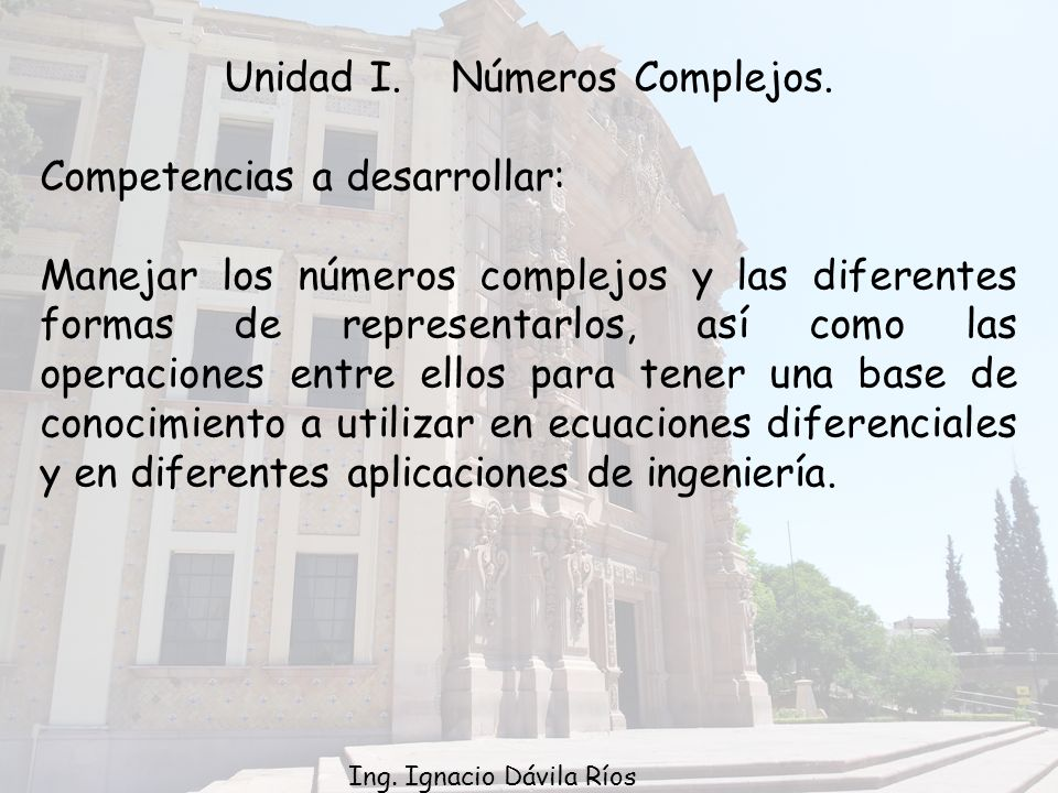 Unidad I.Números Complejos.