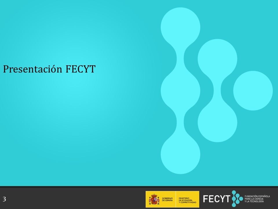 Presentación FECYT 3