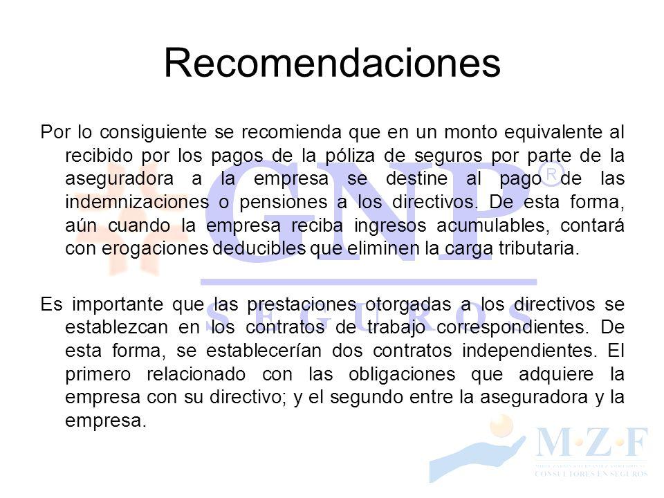 Recomendaciones Por lo consiguiente se recomienda que en un monto equivalente al recibido por los pagos de la póliza de seguros por parte de la asegur