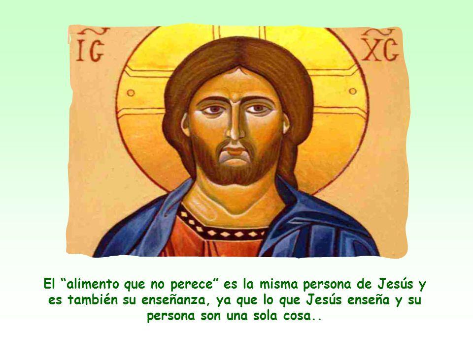«Trabajen, no por el alimento perecedero, sino por el que permanece hasta la Vida eterna. Este es el alimento que les dará el Hijo del hombre»