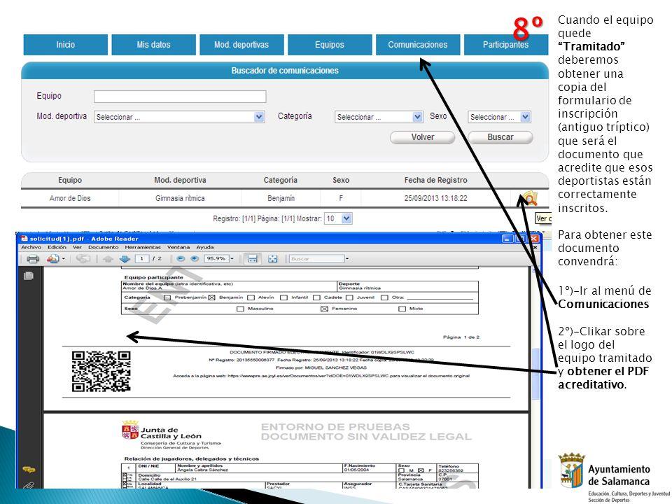 Cuando el equipo quede Tramitado deberemos obtener una copia del formulario de inscripción (antiguo tríptico) que será el documento que acredite que e