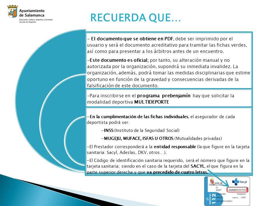 RECUERDA QUE… - El documento que se obtiene en PDF, debe ser imprimido por el usuario y será el documento acreditativo para tramitar las fichas verdes