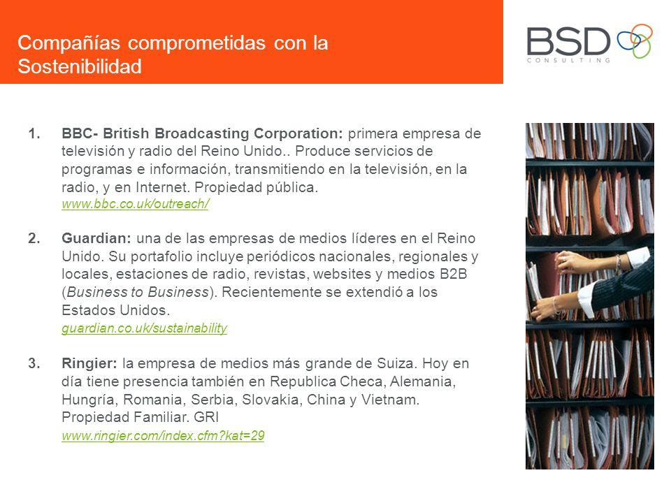 1.BBC- British Broadcasting Corporation: primera empresa de televisión y radio del Reino Unido.. Produce servicios de programas e información, transmi