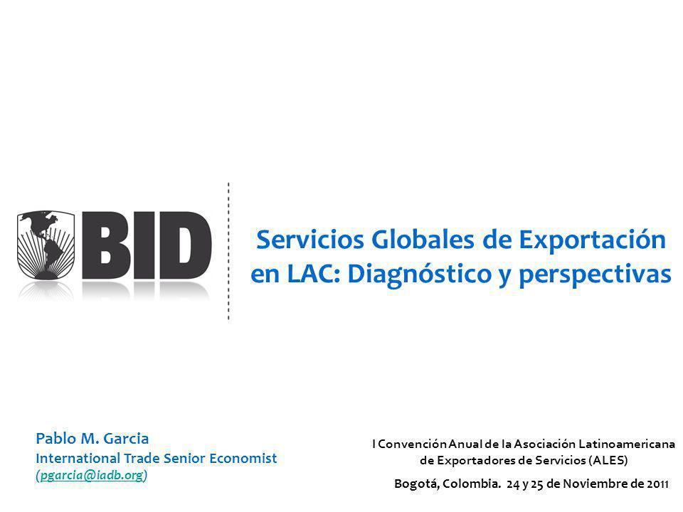 Servicios Globales de Exportación en LAC: Diagnóstico y perspectivas Bogotá, Colombia.