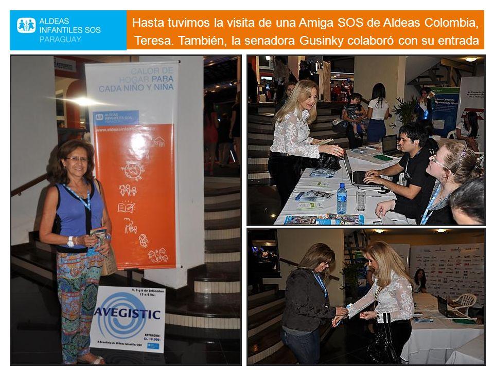 Hasta tuvimos la visita de una Amiga SOS de Aldeas Colombia, Teresa. También, la senadora Gusinky colaboró con su entrada