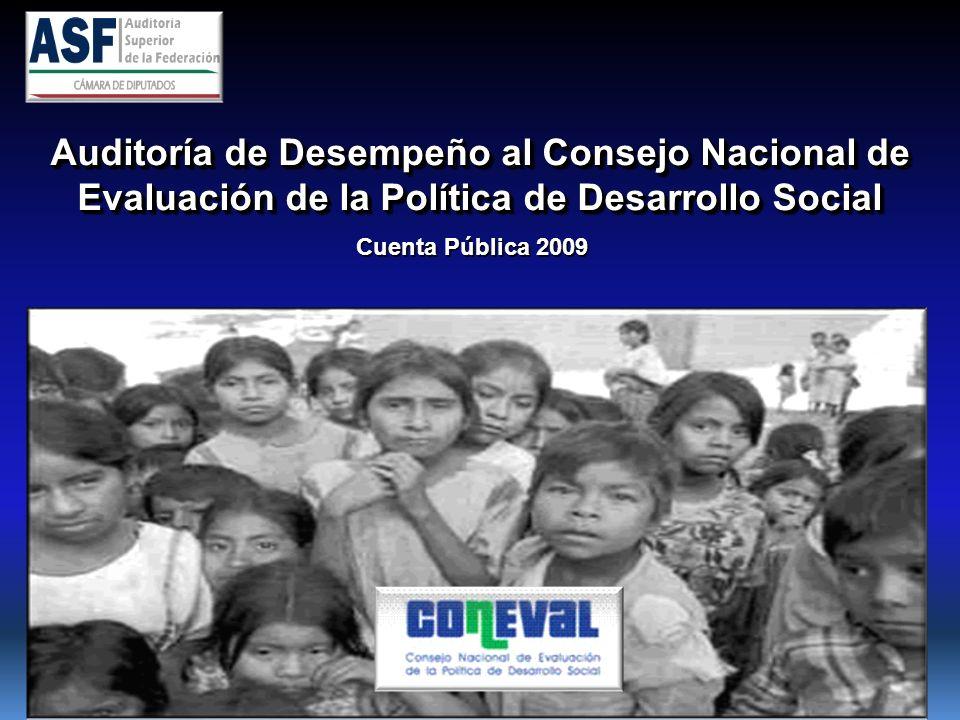 Auditoría de Desempeño al Consejo Nacional de Evaluación de la Política de Desarrollo Social Cuenta Pública 2009