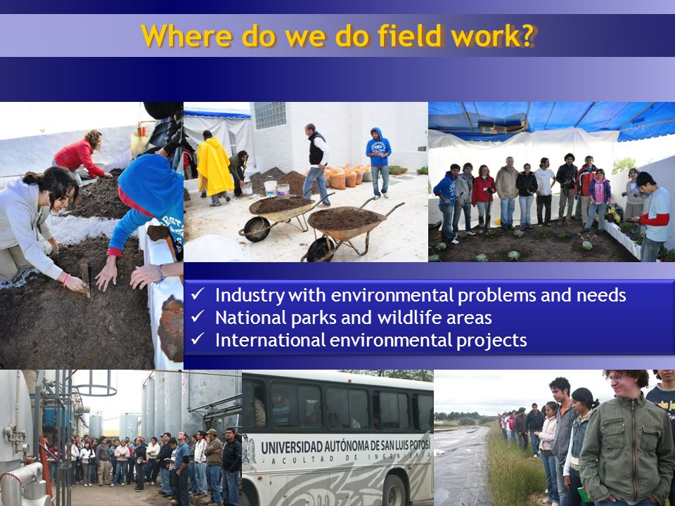 17 Where do we do field work.