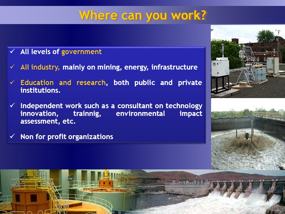 1 9 All levels of government All industry, mainly on mining, energy, infrastructure Education and research, both public and private institutions.