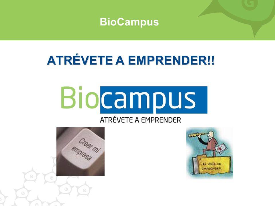 ATRÉVETE A EMPRENDER!! BioCampus
