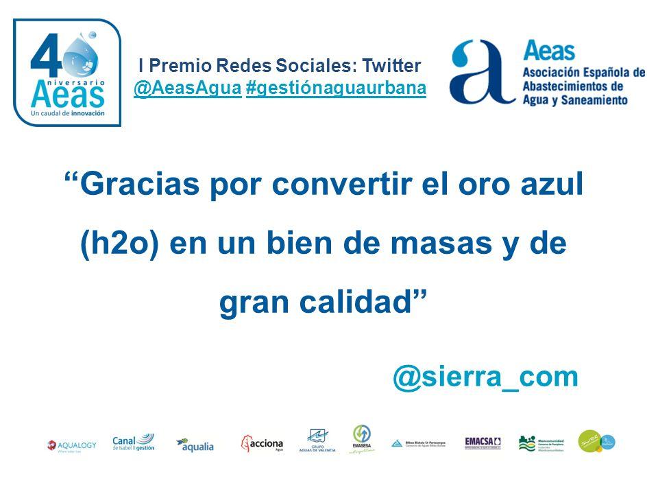 I Premio Redes Sociales: Twitter @AeasAgua #gestiónaguaurbana @cuorima Gracias al compromiso en #innovación x suministradoras de agua se garantiza el futuro en #gestionaguaurbana #innovación#gestionaguaurbana