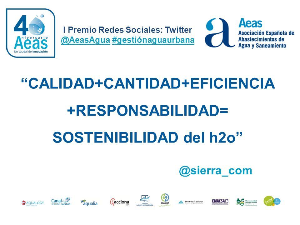 I Premio Redes Sociales: Twitter @AeasAgua #gestiónaguaurbana @SilSCS Primero fue río, después tubería y al final depurada para llegarnos a todos muy bien tratada