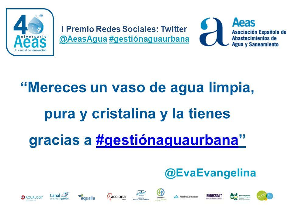 Mereces un vaso de agua limpia, pura y cristalina y la tienes gracias a #gestiónaguaurbana #gestiónaguaurbana I Premio Redes Sociales: Twitter @AeasAg
