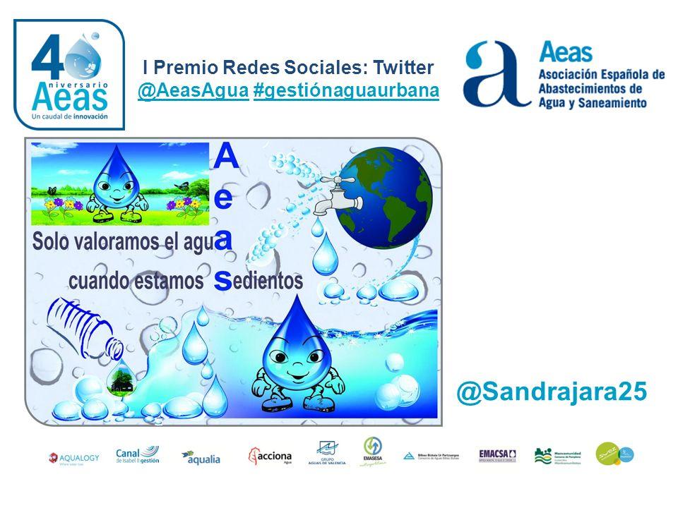 I Premio Redes Sociales: Twitter @AeasAgua #gestiónaguaurbana @EvaEvangelina Beber es sencillo.