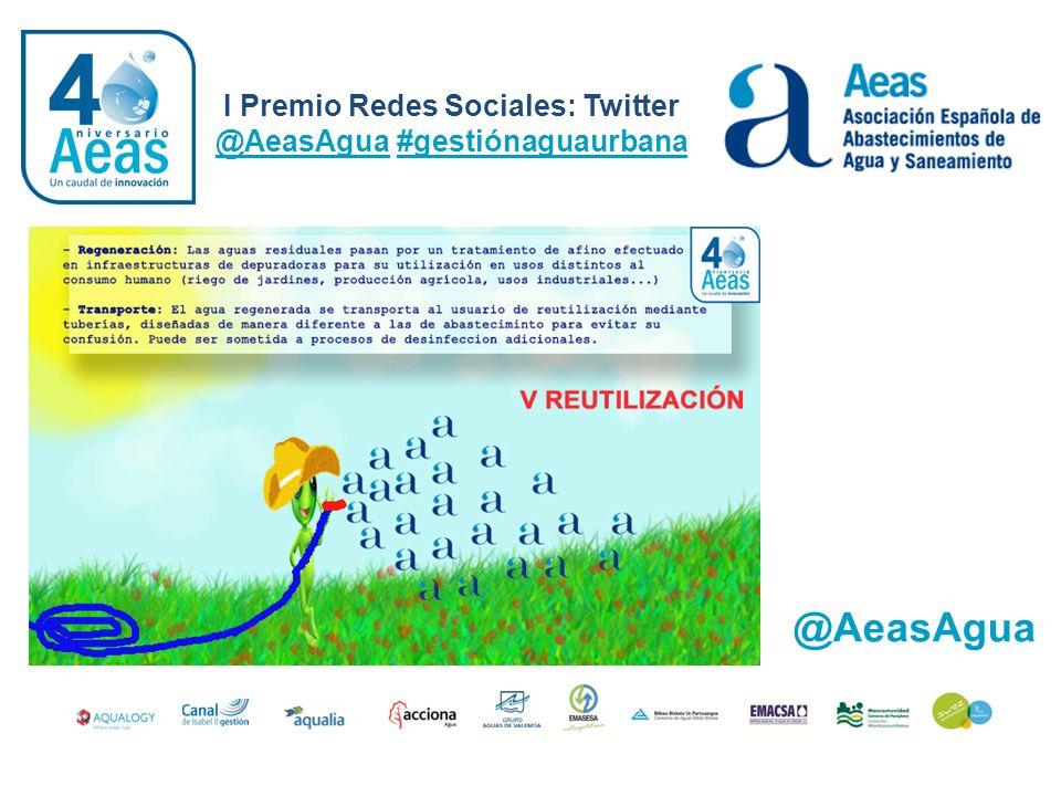 I Premio Redes Sociales: Twitter @AeasAgua #gestiónaguaurbana @AeasAgua