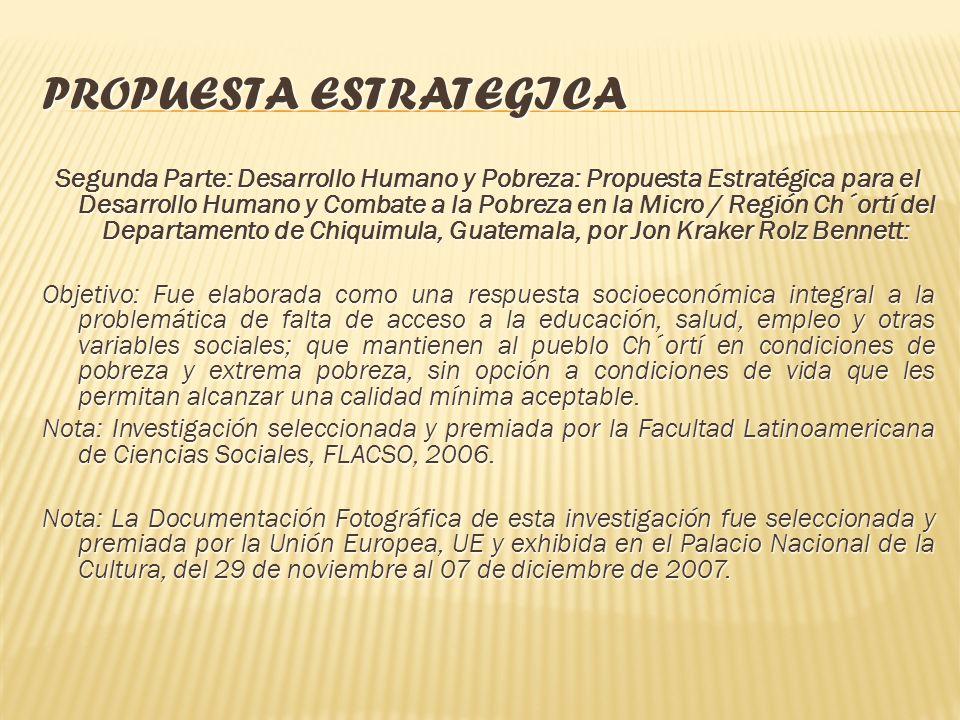 PROPUESTA ESTRATEGICA Libro Acción Colectiva y Propuesta de los Pueblos Indígenas ante la Pobreza: Grupo de Investigadores: Oscar A. López (compilador