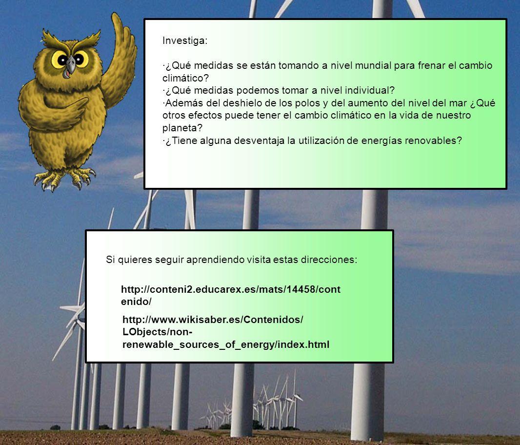 Investiga: ·¿Qué medidas se están tomando a nivel mundial para frenar el cambio climático? ·¿Qué medidas podemos tomar a nivel individual? ·Además del