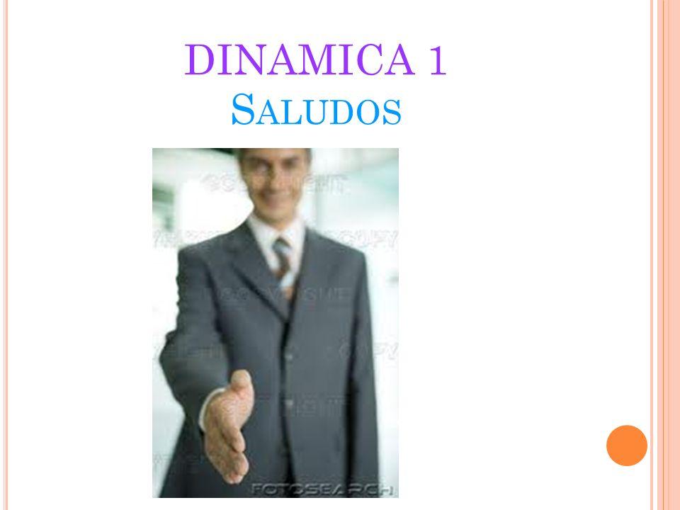 DINAMICA 1 S ALUDOS