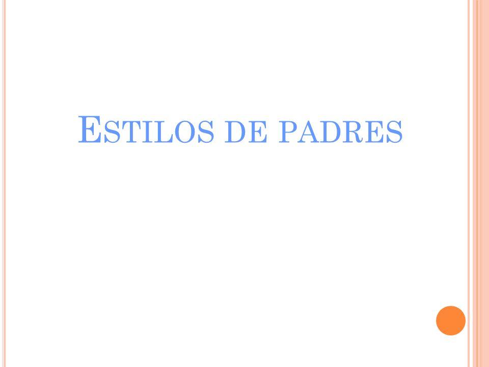 E STILOS DE PADRES