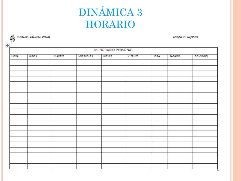 DINÁMICA 3 HORARIO