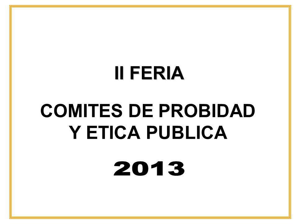 II FERIA COMITES DE PROBIDAD Y ETICA PUBLICA