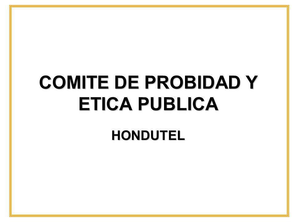 COMITE DE PROBIDAD Y ETICA PUBLICA HONDUTEL