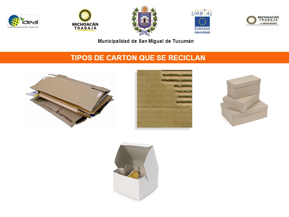Municipalidad de San Miguel de Tucumán TIPOS DE CARTON QUE SE RECICLAN