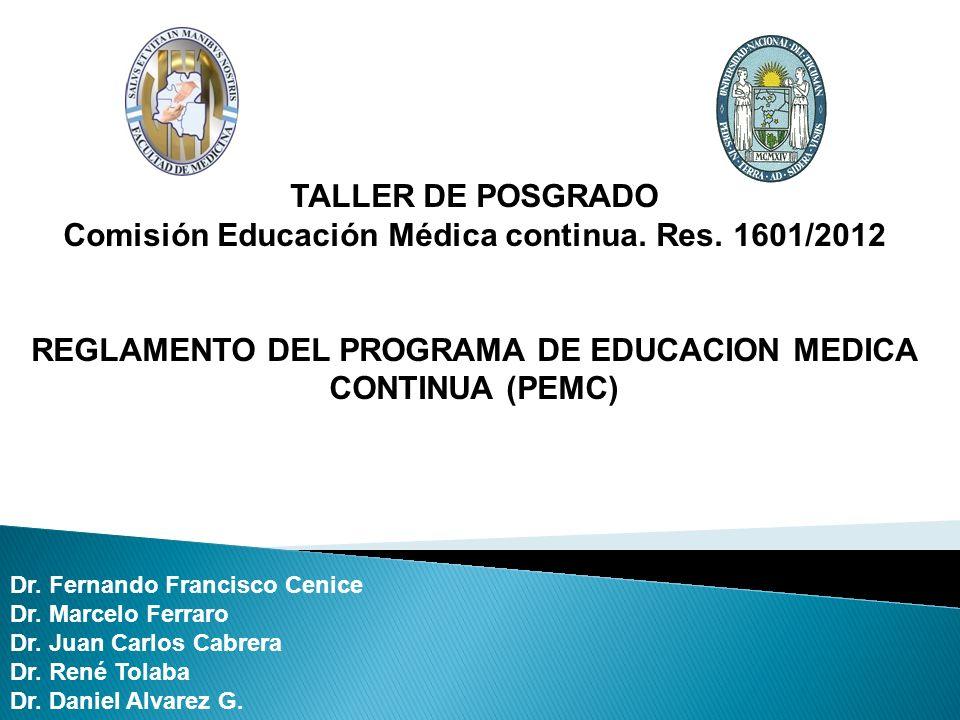 TALLER DE POSGRADO Comisión Educación Médica continua.