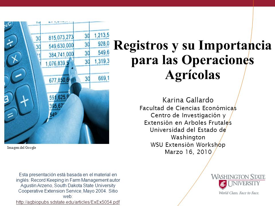 Registros y su Importancia para las Operaciones Agrícolas Karina Gallardo Facultad de Ciencias Económicas Centro de Investigación y Extensión en Arbol